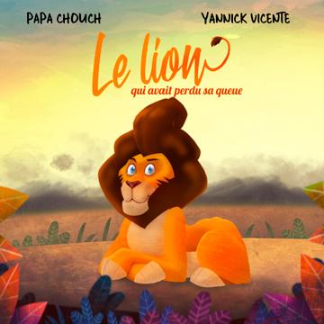 Papa Chouch Le Lion le livre
